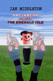 Hot Footing around the Emerald Isle by Ian Middleton